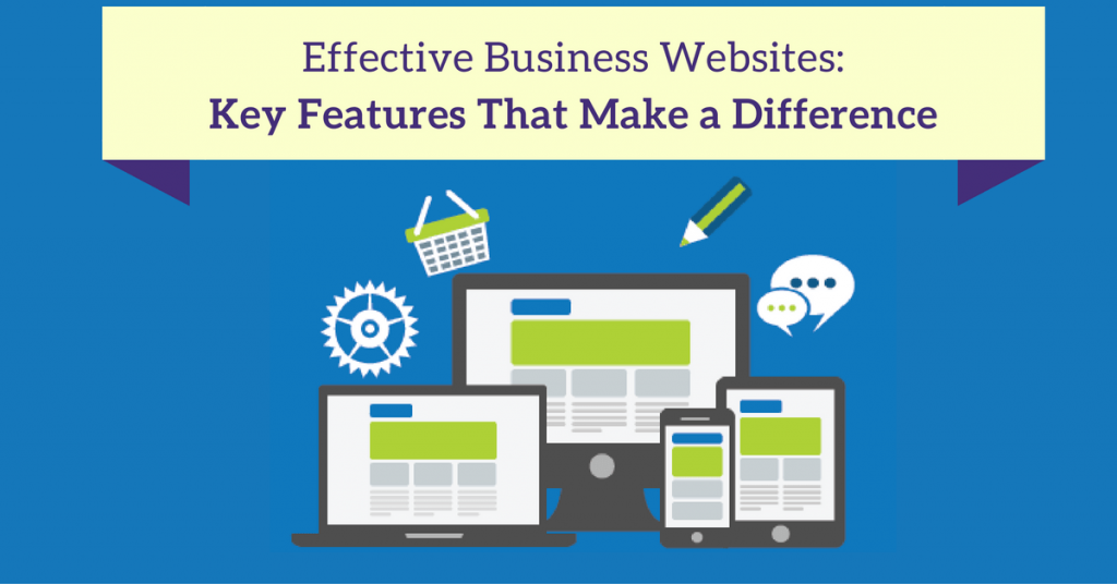Effective Business Websites Key Features That Make a Difference