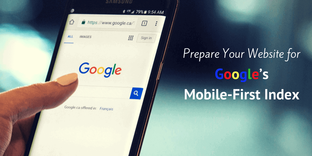 Prepare Your Website for Google's Mobile-First Index