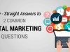 15754Finally – Straight Answers to 2 Common Digital Marketing Questions