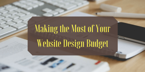 Making the Most of Your Website Design Budget
