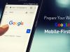 WARNING: Prepare Your Website for Google's Mobile-First Index